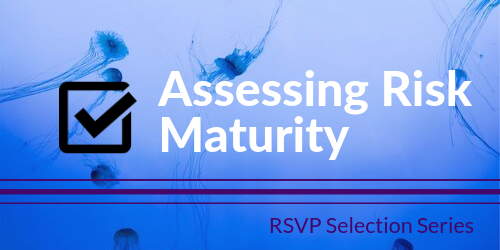 Tech Selection Series: Assessing Risk and Maturity