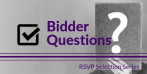 Tech Selection Series: Answering Bidder Questions